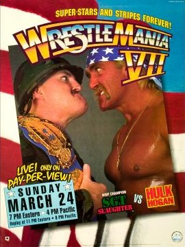 Wrestlemania VII: Slaughtered by Hulkamania