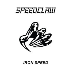 Check Out Speedclaw's Iron Speed, HEAVY METAL NEVER DIES!