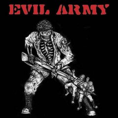 Evil Army's Self Title Still Rules