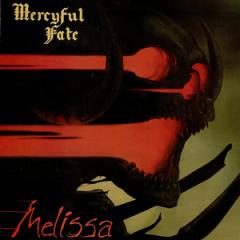 Evilness Unrestrained, Mercyful Fate's Melissa