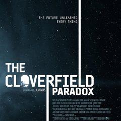 THE CLOVERFIELD PARADOX TRAILER (SUPER BOWL SPOT)